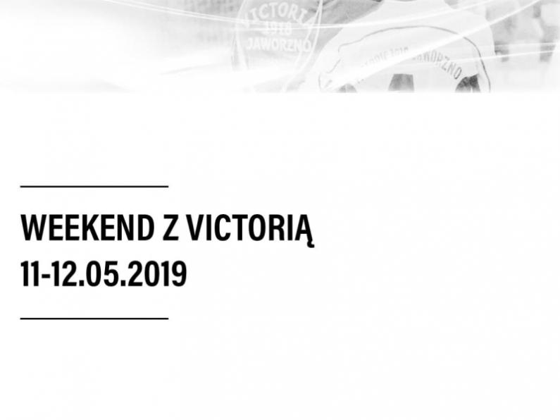 Weekend z Victorią [11-12.05.2019]
