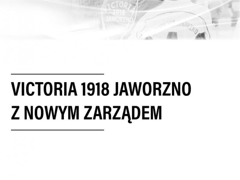 Victoria 1918 Jaworzno z nowym zarządem