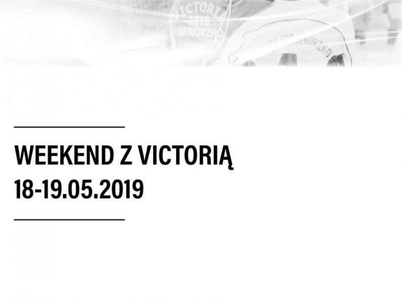 Weekend z Victorią [18-19.05.2019]