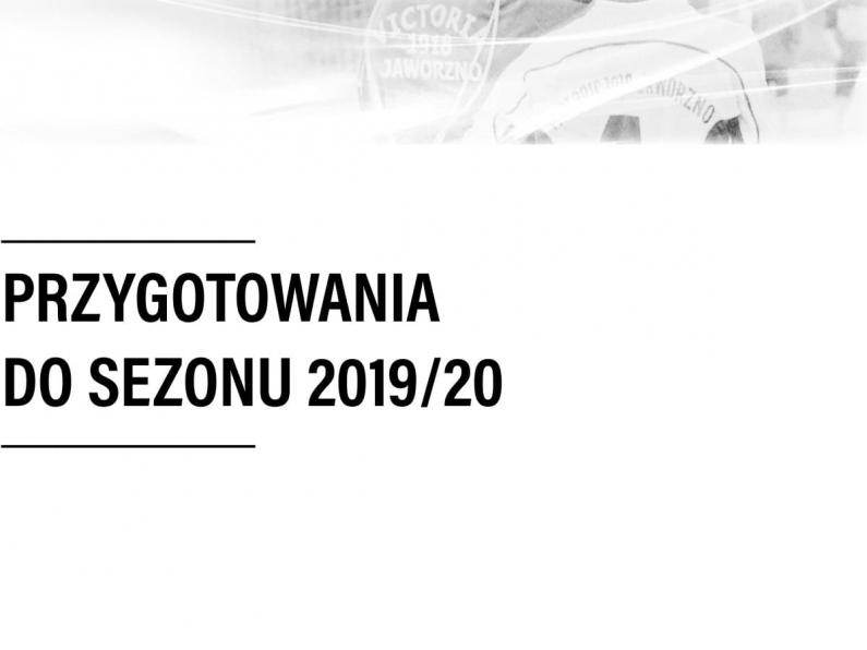 Przygotowania do sezonu 2019/20